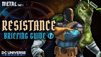 "DCUO Episode 35 ""Resistance"" Briefing Guide and Reward"