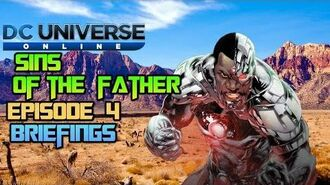 DC Universe Online Sins Of The Father Episode 4 Briefings