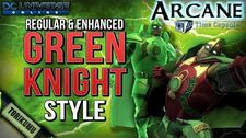 DCUO Green Knight Style (Regular & Enhanced) Arcane Time Capsules