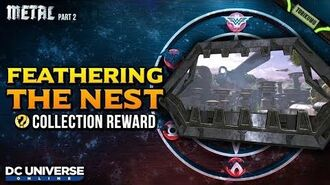 DCUO Episode 36 Feathering the Nest Collection Reward