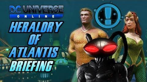 "DCUO Episode 33 ""Heraldry of Atlantis"" Briefing Guide"