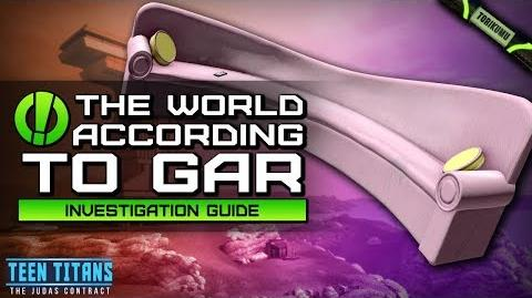 """DCUO Episode 32 """"The World According to Gar"""" Investigation Guide"""