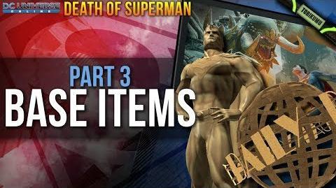 DCUO Death of Superman Part 3 Base Items