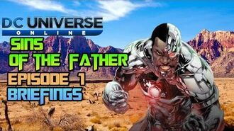 DC Universe Online Sins Of The Father Episode 1 Briefings