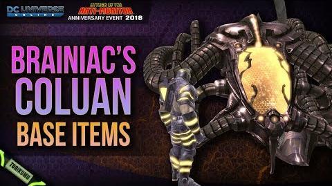 DCUO Anniversary Event 2018 Brainiac's Coluan Base Items