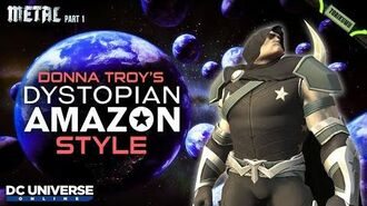 DCUO Episode 35 Dystopian Amazon Style (Inspired by Donna Troy) DC Universe Online Metal Part 1