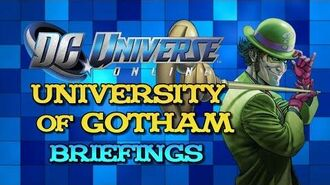 Dc Universe Online University Of Gotham Briefings
