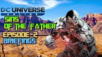 DC Universe Online Sins Of The Father Episode 2 Briefings