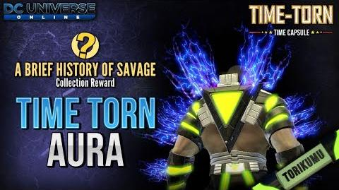 DCUO A Brief History of Savage Collection Reward - Time Torn Aura