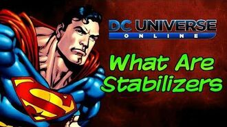 DC Universe Online What Are Stabilizers