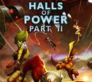 Halls of Power Part II