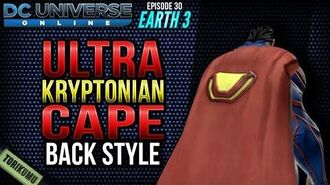 """DCUO Episode 30 - Earth 3 Ultra-Kryptonian Cape Style (""""Where is my Ultra Suit??"""" feat)"""