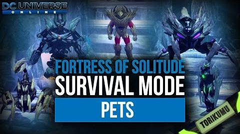 DCUO Fortress of Solitude Survival Mode Pets