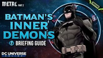 "DCUO Episode 36 ""Batman's Inner Demons"" Briefing Guide and Reward"