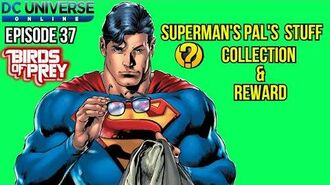 DCUO Episode 37 Birds Of Prey Superman's Pals Stuff collection
