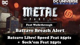 DCUO Batcave Breach Speed Feat Sock'Em Feat