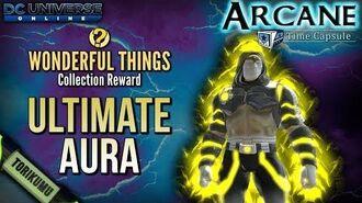 "DCUO ""Wonderful Toys"" Collection Reward Ultimate Aura"