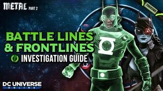 """DCUO Episode 36 """"Battle Lines and Frontlines"""" Investigation Guide and Reward"""