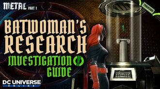 "DCUO Episode 35 ""Batwoman's Research"" Investigation Guide and Reward"