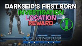 DCUO - Investigation - Darkseid's First Born Location & Reward
