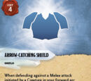 Arrow-Catching Shield