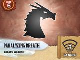Paralyzing Breath