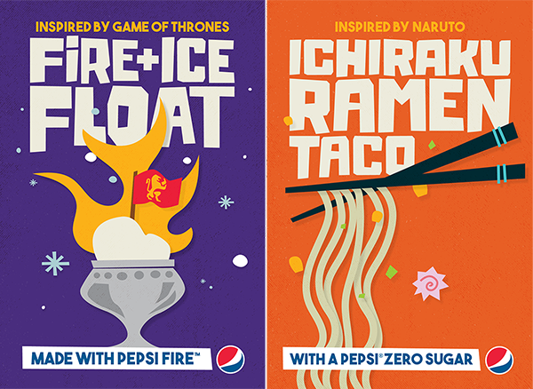 Fire + Ice Float (inspired by Game of Thrones) made with Pepsi Fire; Ichiraku Ramen Taco (inspired by Naruto) with a Pepsi Zero Sugar