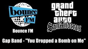 """GTA San Andreas - Bounce FM Gap Band - """"You Dropped a Bomb on Me"""""""