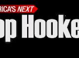 America's next Top Hooker