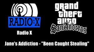 "GTA San Andreas - Radio X Jane's Addiction - ""Been Caught Stealing"""