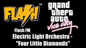 "GTA Vice City - Flash FM Electric Light Orchestra - ""Four Little Diamonds"""