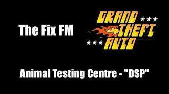 "GTA 1 (GTA I) - The Fix FM Animal Testing Centre - ""DSP"""