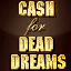 Web cashfordeaddreams