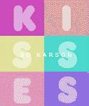 Kisses, SA