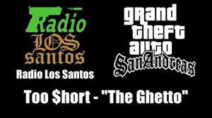 """GTA San Andreas - Radio Los Santos Too $hort - """"The Ghetto"""""""