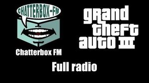 GTA III (GTA 3) - Chatterbox FM Full radio