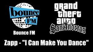 "GTA San Andreas - Bounce FM Zapp - ""I Can Make You Dance"""