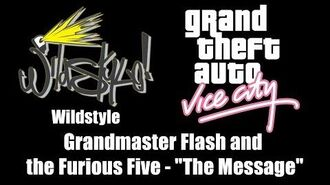 """GTA Vice City - Wildstyle Grandmaster Flash and the Furious Five - """"The Message"""""""