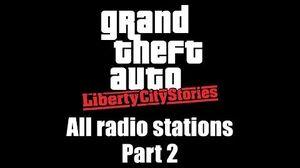 GTA Liberty City Stories - All radio stations Part 2 (Rev