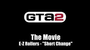 "GTA 2 (GTA II) - The Movie E-Z Rollers - ""Short Change"""