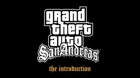 Grand Theft Auto San Andreas - The Introduction-0