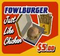 Fowlburger