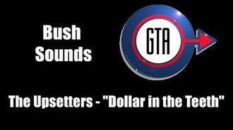 "GTA London (1961 & 1969) - Bush Sounds The Upsetters - ""Dollar in the Teeth"""