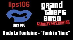 "GTA Liberty City Stories - Lips 106 Rudy La Fontaine - ""Funk in Time"""