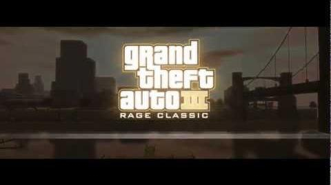 Grand Theft Auto III Rage Classic - Trailer 1