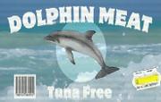 Dolphin-Meat-Etikett