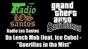 GTA San Andreas - Radio Los Santos Da Lench Mob (feat