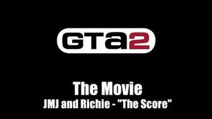 "GTA 2 (GTA II) - The Movie JMJ and Richie - ""The Score"""