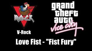 "GTA Vice City - V-Rock Love Fist - ""Fist Fury"""