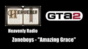 "GTA 2 (GTA II) - Heavenly Radio Zoneboys - ""Amazing Grace"""